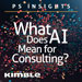 featured image for podcast - What does AI Mean for Consulting