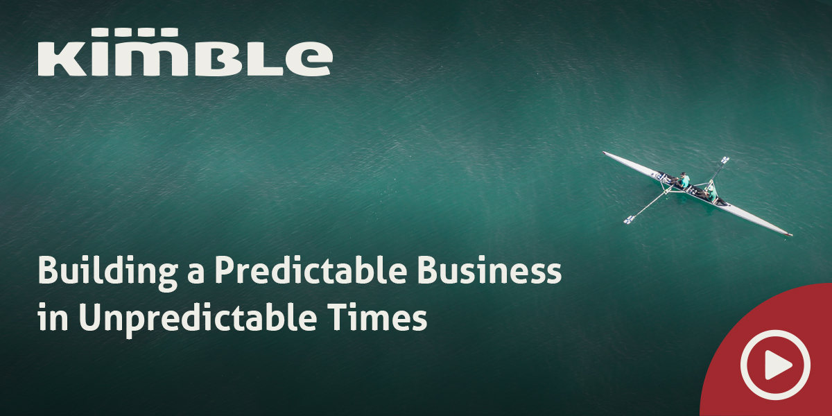 Featured Image - Building a Predictable Business in Unpredictable Times